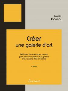 9782916613420 - Créer une galerie d'art - Janssens